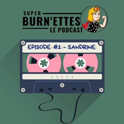 Episode #1  - Sandrine, super coach sportive cover
