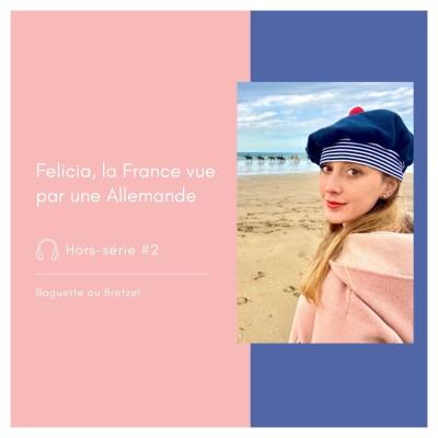 Hors-série #2 - Felicia, la France vue par une Allemande cover