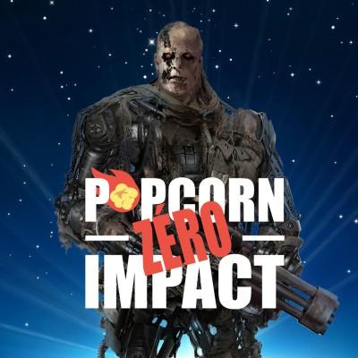 #032 - Popcorn Zero Impact - Les trilogies Terminator cover