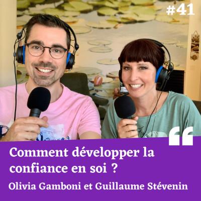 Comment développer la confiance en soi ? - Olivia Gamboni et Guillaume Stévenin cover