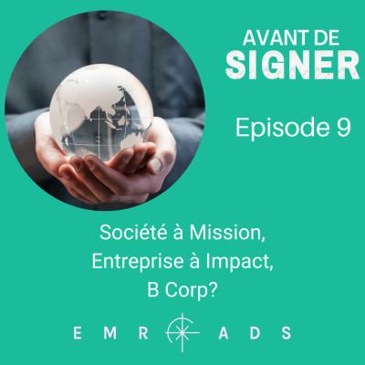 Société a mission, entreprise à impact, B Corp? cover