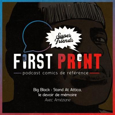 Big Black : Stand At Attica, le devoir de mémoire avec Améziane [SuperFriends] cover