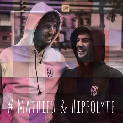 11. Mathieu & Hippolyte : Une amitié concrétisée par leur marque Primitif cover