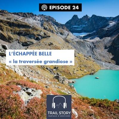"""(REDIFF) L' Echappée Belle """"la traversée grandiose"""" cover"""