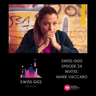 SWISS GIGS AVEC FLAVIO - EPISODE 24 - INVITEE : MARIE VACCARO cover