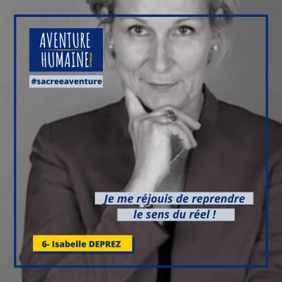 #6 -🎙COVID-19 🙏- Sacrée Aventure avec Isabelle Deprez - Reprendre le sens du réel ! cover
