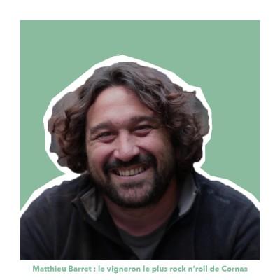 Matthieu Barret : vigneron de Cornas, entre création et plaisir cover