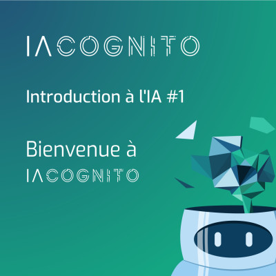 IA COGNITO - EP00 - Pourquoi IA COGNITO ? cover