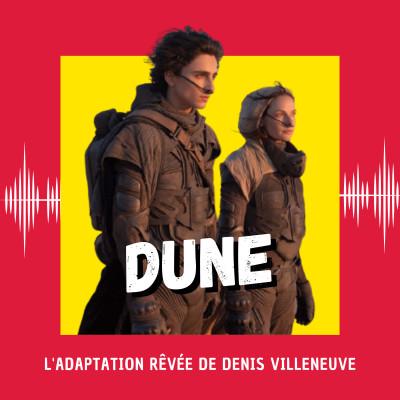 Dune : l'adaptation rêvée de Denis Villeneuve (Venise 2021) cover