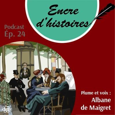 Épisode 24 : Les cafés de Paris : théâtres de l'histoire, muses des écrivains cover