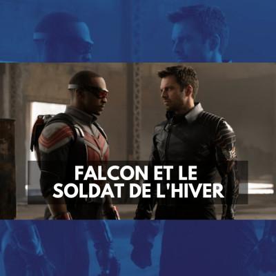 Falcon et le Soldat de l'Hiver Episode 1 (Sans Spoilers) cover