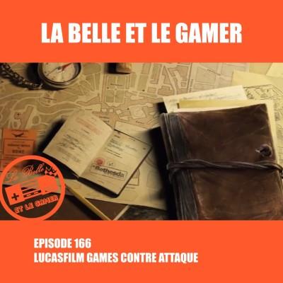 Episode 166: Lucasfilm Games Contre Attaque cover