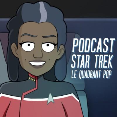 Le Quadrant Pop #25 - Star Trek : Lower Decks (la saison 1) cover