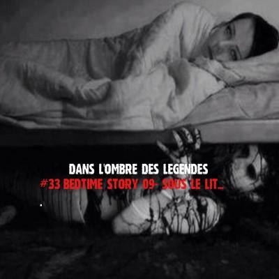 #33 Bonus-Bedtime story -09 sous le lit... cover