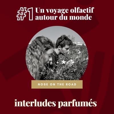 #1 Un tour du monde olfactif, par Nose On The Road cover