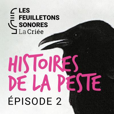 Histoires de La Peste (2/2) : Le Théâtre et la Peste cover