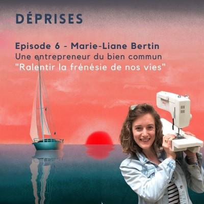 Déprises #6 - Marie-Liane Bertin - J'ai ralenti la frénésie de ma vie cover