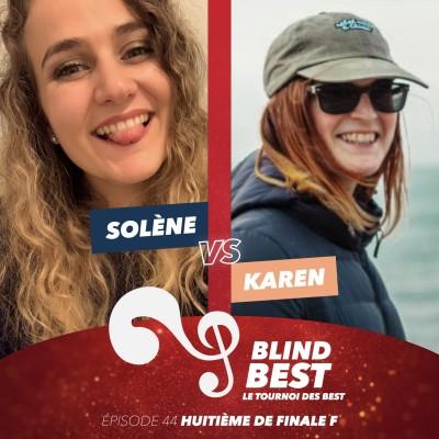 [n°44] Karen vs. Solène : des coups, fin de journée et roue libre (huitième de finale F) cover