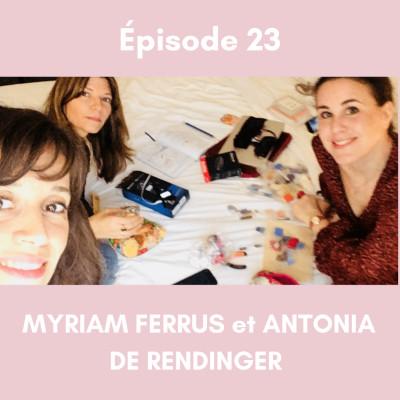 (23) Autour du THEATRE (partie 2) Avec Antonia De Rendinger et Myriam Ferrus. cover