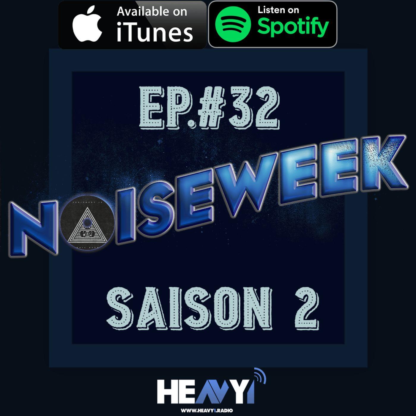 Noiseweek #32 Saison 2