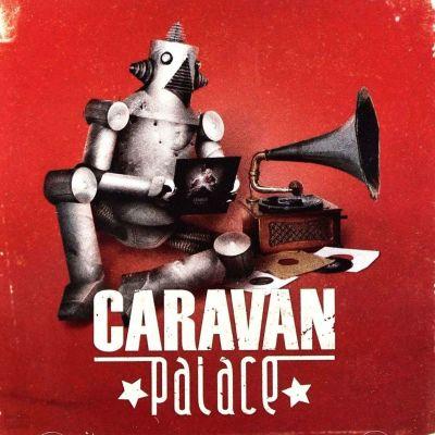 image Ep 26 : Caravan Palace - Caravan Palace