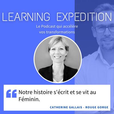 #62 - Catherine Gallais /// Notre histoire s'écrit et se vit au Féminin - Rouge Gorge lingerie cover