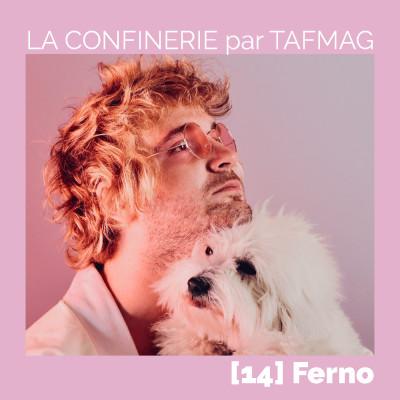 La Confinerie par Tafmag #14 - Ferno cover