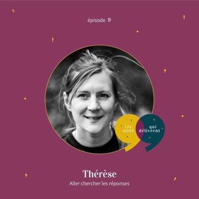 EP9 - Thérèse, Aller chercher les réponses cover
