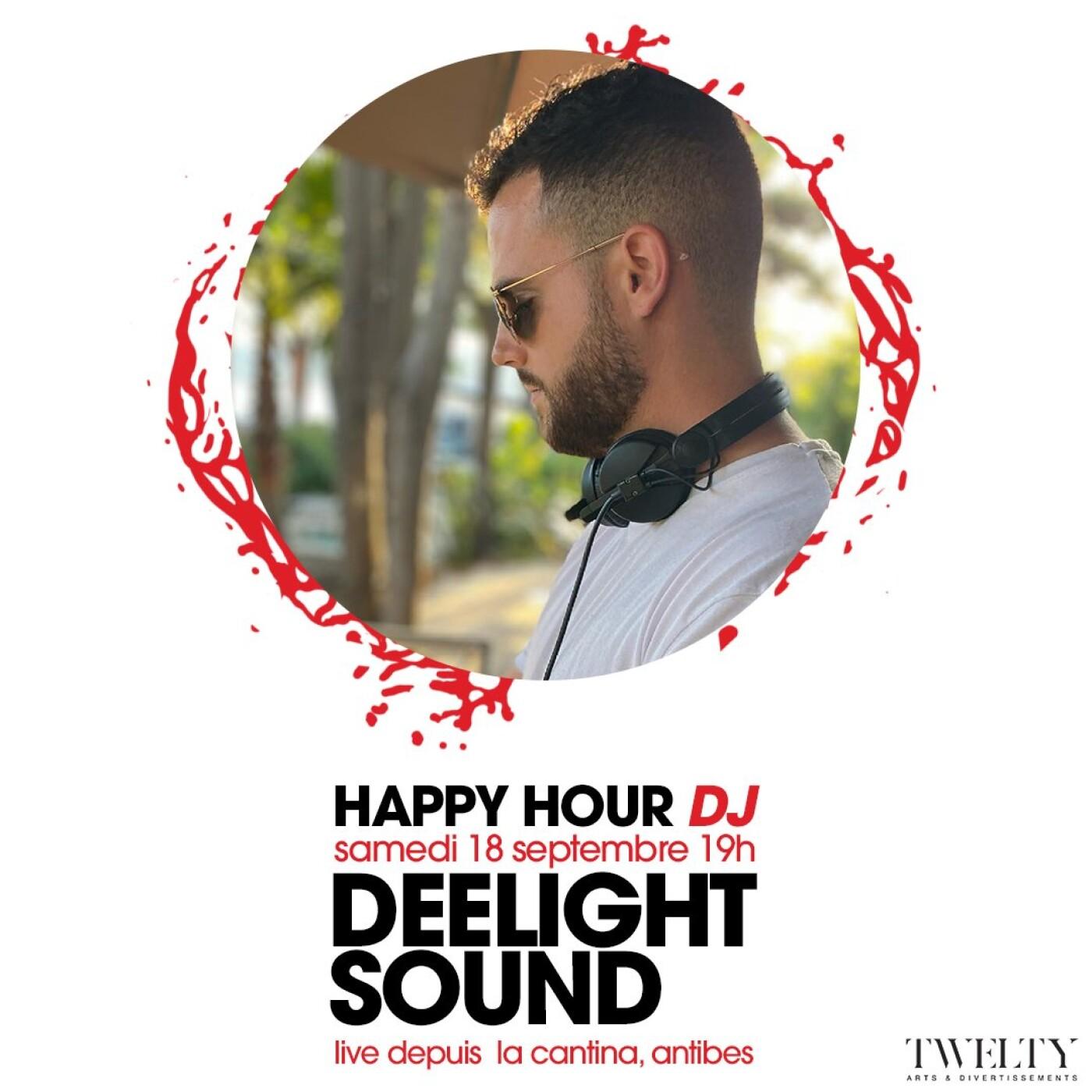 HAPPY HOUR DJ : DEELIGHT SOUND