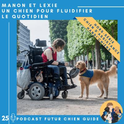 🐕🦺25 - Manon et Lexie - Un chien pour fluidifier le quotidien cover