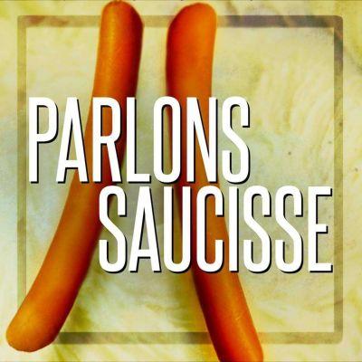 image Episode n°7: Parlons saucisses
