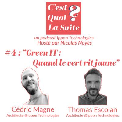 "CQLS - Episode 4 : ""Green IT - Quand le vert rit jaune"" cover"