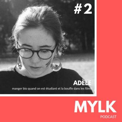 image #2 Adèle: le bio quand on est étudiant et la bouffe dans les films