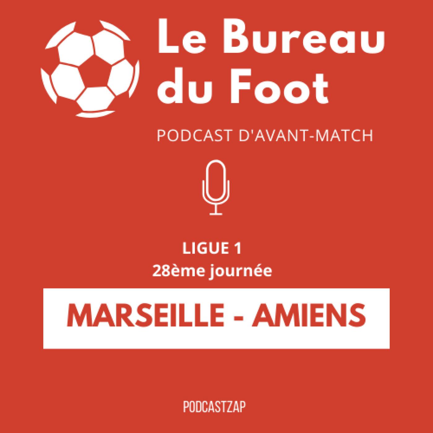 S1E14 - Ligue 1 - Journée 28 - Marseille - Amiens