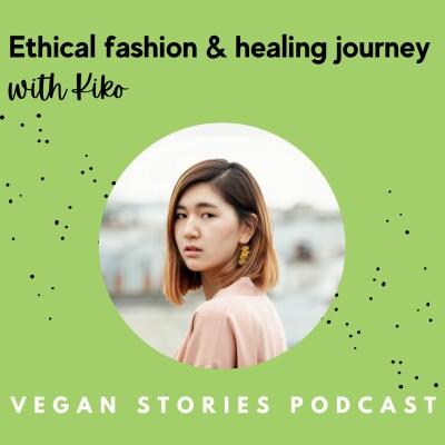 Fair, vegan, sustainable fashion & self-love journey with Kiko cover