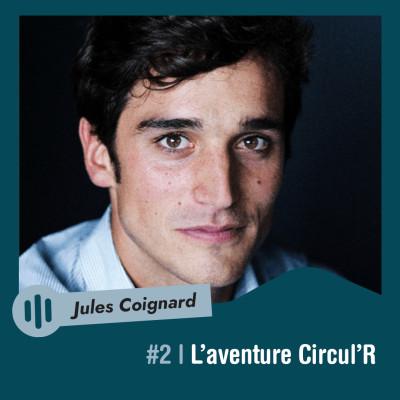 #2 | Jules Coignard - L'Aventure Circul'R cover