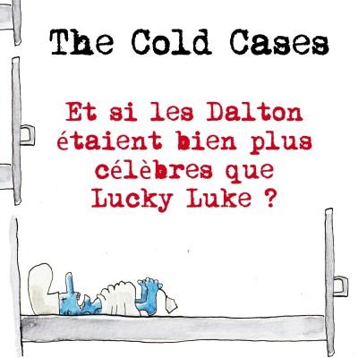 Et si les Dalton étaient bien plus célèbres que Lucky Luke ? cover
