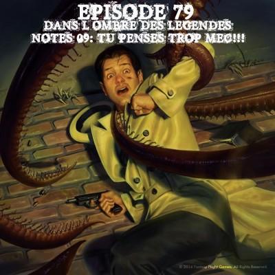 Dans l'ombre des légendes-79 Notes 09 - Tu penses trop mec!!! cover