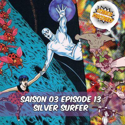image ComicsDiscovery S03E13: Silver surfer