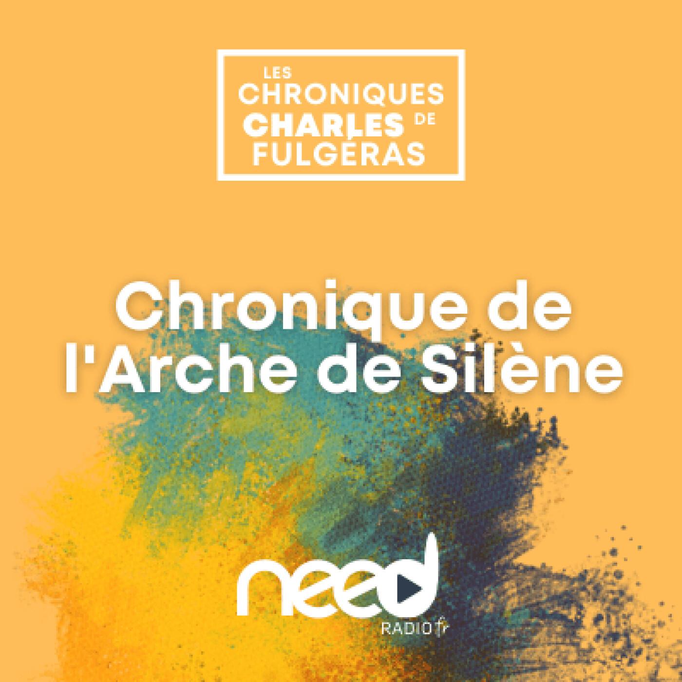 Chronique de l'Arche de Silène – Introduction