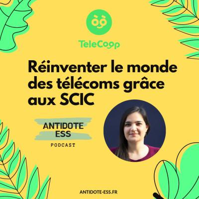 Réinventer le monde des télécoms grâce aux SCIC avec TeleCoop - Marion Graeffly - Co-fondatrice chez TeleCoop France cover