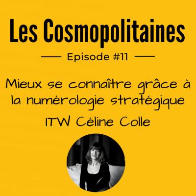 #11 - Mieux se connaître grâce à la numérologie stratégique - Itw Céline Colle cover