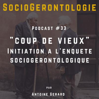 #33 - Coup de vieux - Initiation à l'enquête SocioGérontologique cover