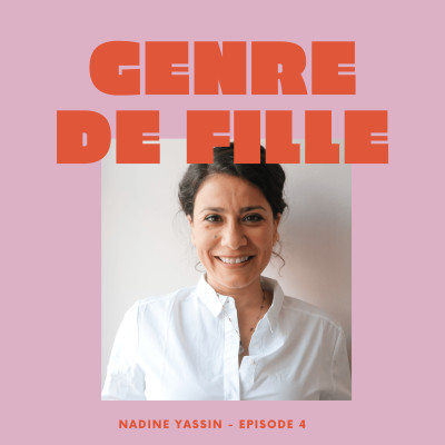 #4 - Nadine Yassin, choisir la résilience après la guerre cover