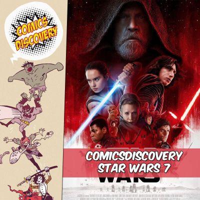 image ComicsDiscovery S02 Bonus : Star Wars The Last Jedi