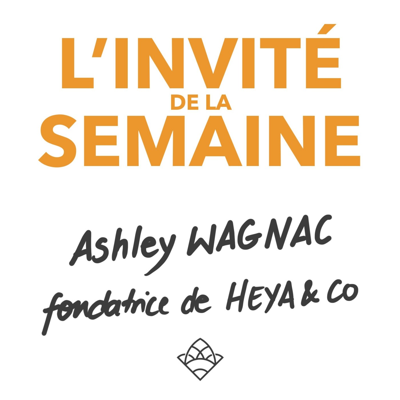 (invité #17) Ashley Wagnac, fondatrice du concept store Heya & co