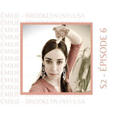 S2E6 - Emilie (Taiwan, Espagne, Irak, USA) : Celle qui a suivi son instinct aux 4 coins du monde cover