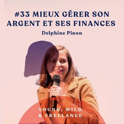 image 33. Mieux gerer son argent et ses finances - avec Delphine Pinon