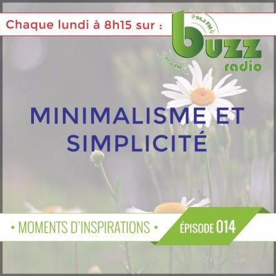 """Les bienfaits de la simplicité - Le minimalisme - """"Moments d'inspiration"""" - Saison 1 - Épisode 14 cover"""