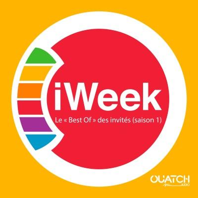 iWeek (la semaine Apple) 50 : le « Best Of » de nos invités (saison 1) cover